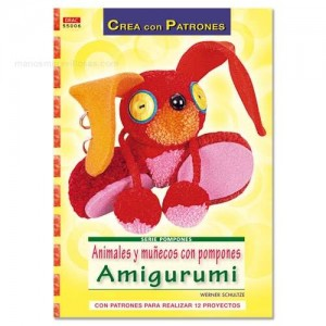 Serie Pompones - Animales y muñecos con pompones Amigurimi