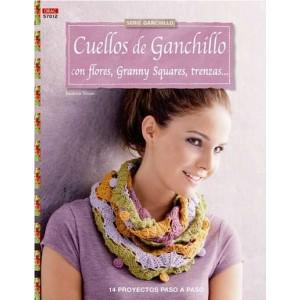 Serie Ganchillo - Cuellos de Ganchillo con flores, Granny Squares, trenzas...