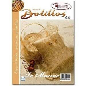 Labores de Bolillos - Nº 44 - Especial Bodas, Comuniones y Bautizos